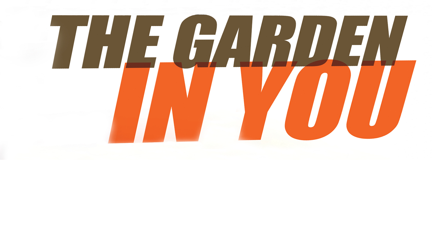 the garden in you