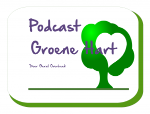 podcast groene hart the garden in you